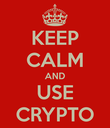 Keep_calm_and_use_crypto